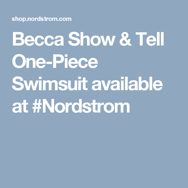 Becca Show & Tell One-Piece Swimsuit available at #Nordstrom