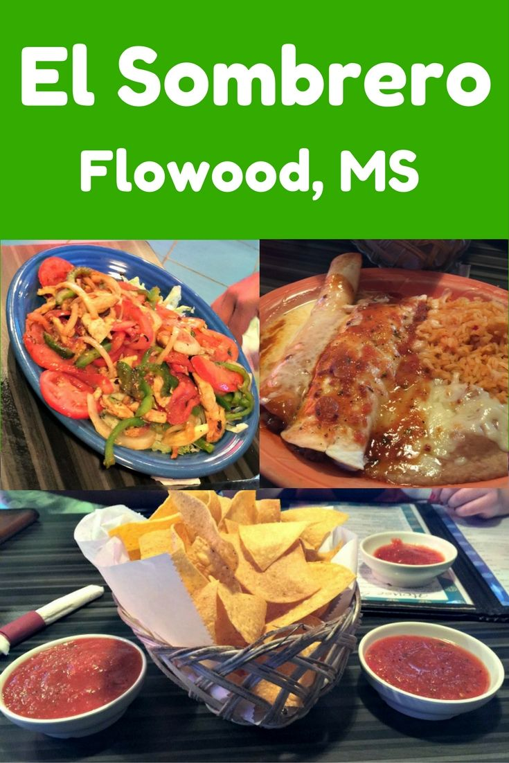 El Sombraro Is One Of Our Favorite Spots For Mexican Food In The Greater Jackson Mississippi Area This One Located In Flowod I Foodie Travel Mexican Food Recipes Food