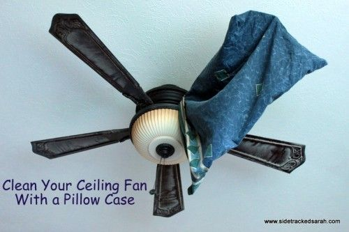 Clean Your Ceiling Fan Without Getting A Mess House