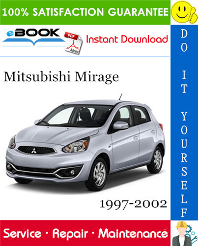 Mitsubishi Mirage Service Repair Manual 1997 2002 Download In 2020 Mitsubishi Mirage Mitsubishi Repair Manuals