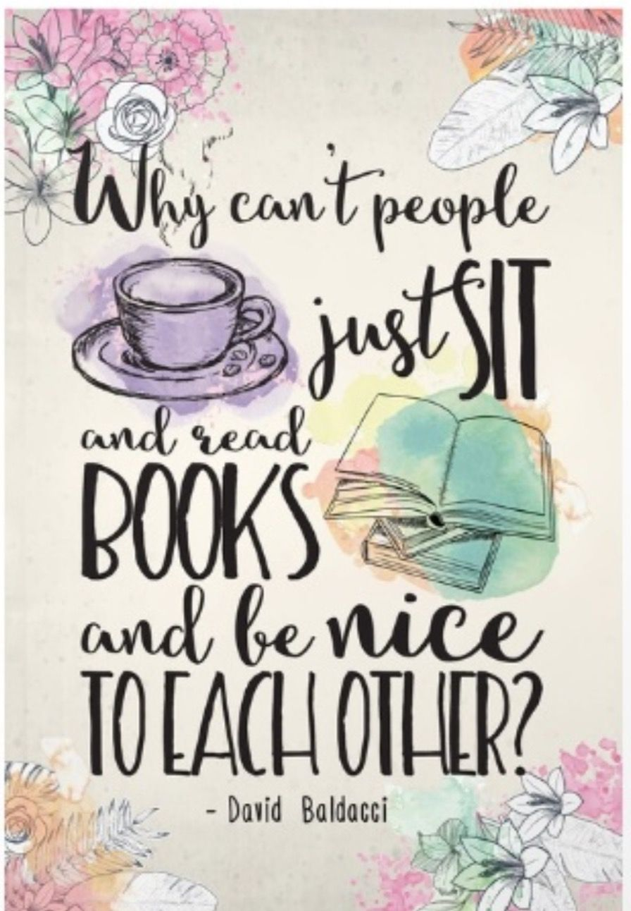 Quotes Nice Why Can't People Just Sit And Read Books And Be Nice To Each Other