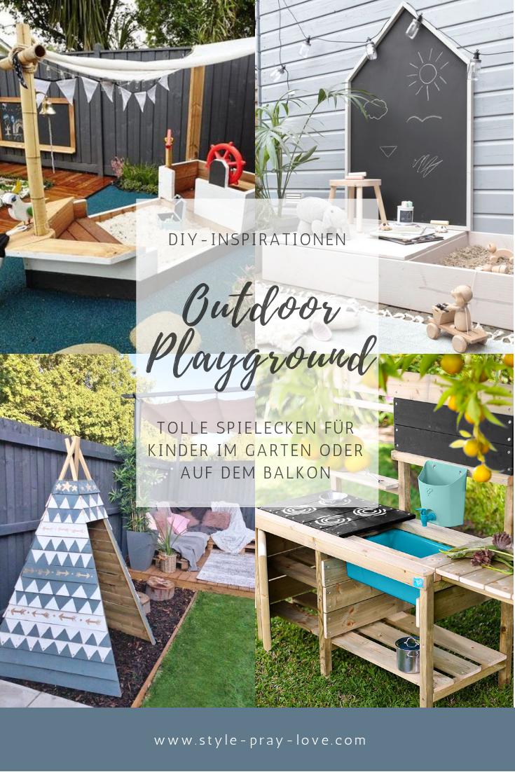 Outdoor Ideen Fur Kinder Spielen Auf Balkon Und Terrasse Style Pray Love Kinder Garten Spielhaus Garten Sandkasten Garten