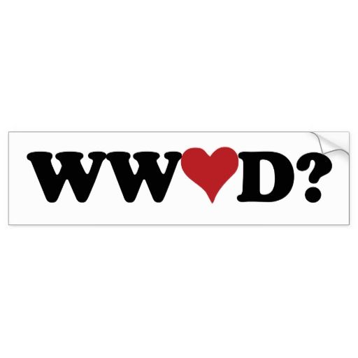 what would love do? - Google Search