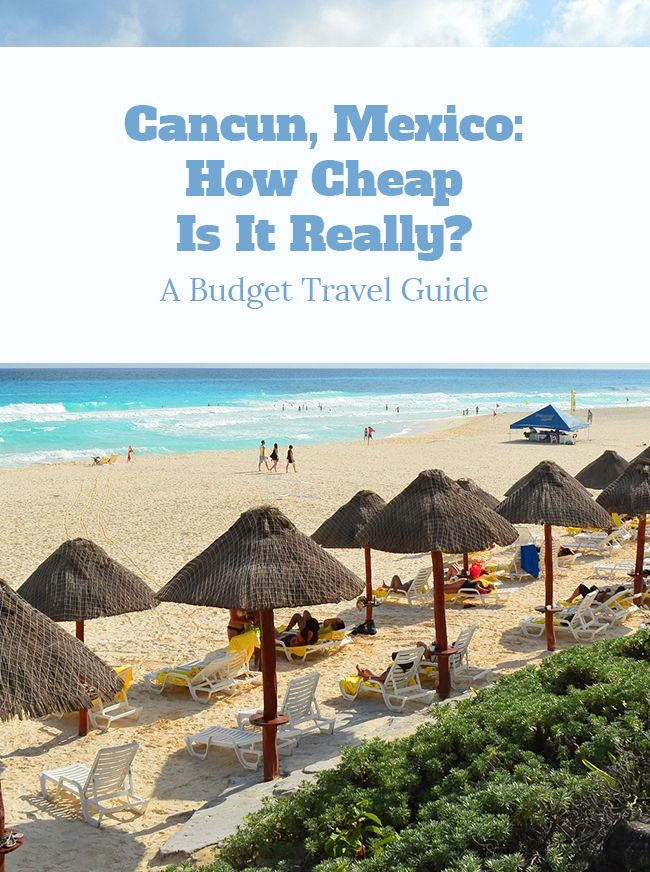 The 25 Best Cheap Mexico Vacations Ideas On Pinterest Vacation Spots In Mexico Traveling To