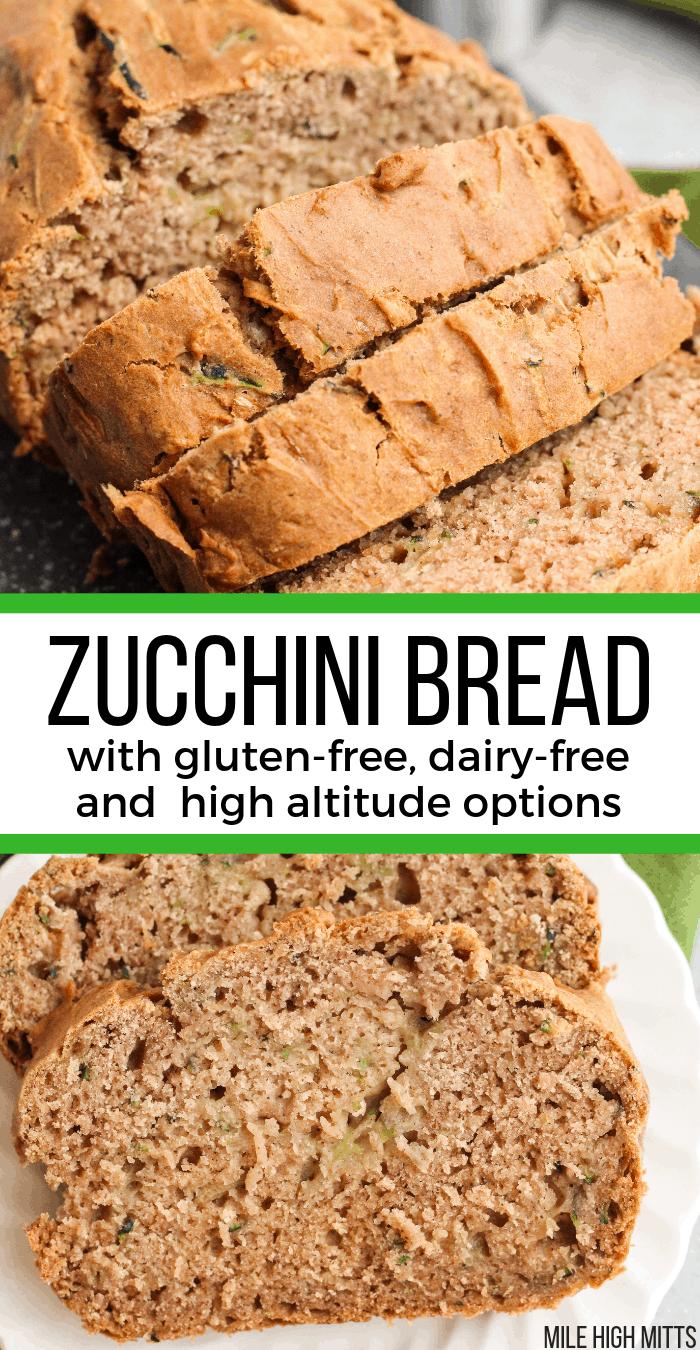Zucchini Bread Gluten Free Dairy Free High Altitude Options Gluten Free Zucchini Bread Homemade Gluten Free Bread Zucchini Bread