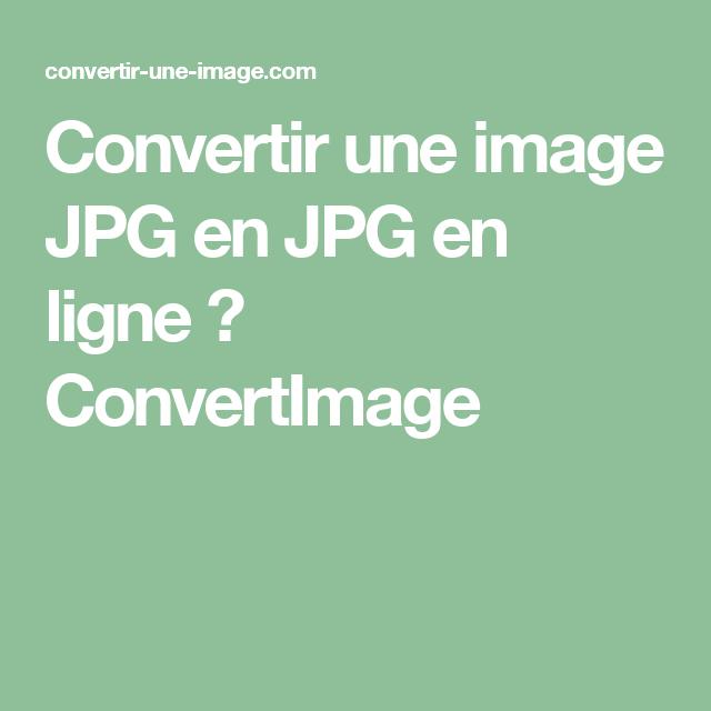 Convertir Des Images Outils Photos En Ligne Photo En Ligne Ligne Images