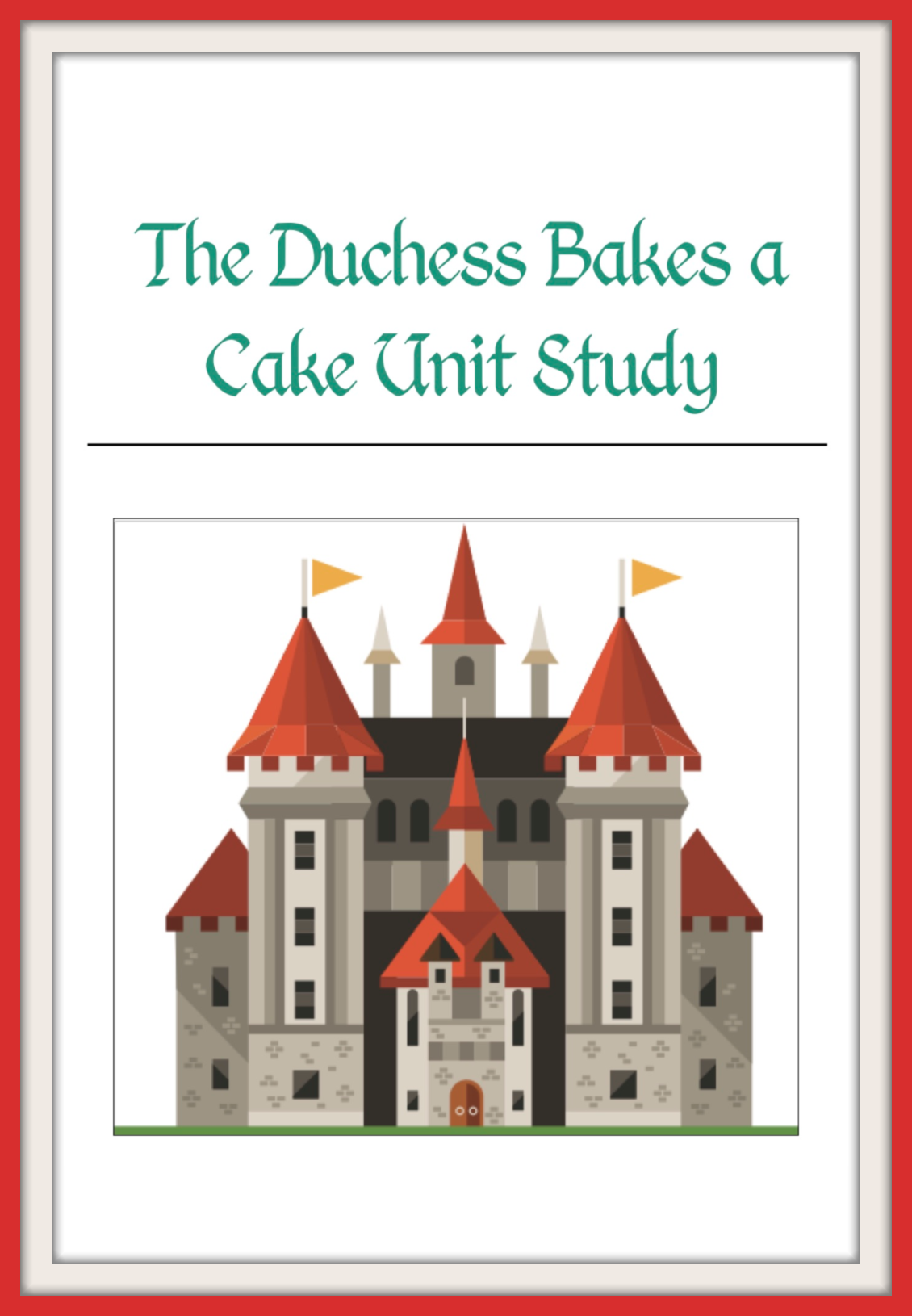 The Duchess Bakes A Cake Worksheets In