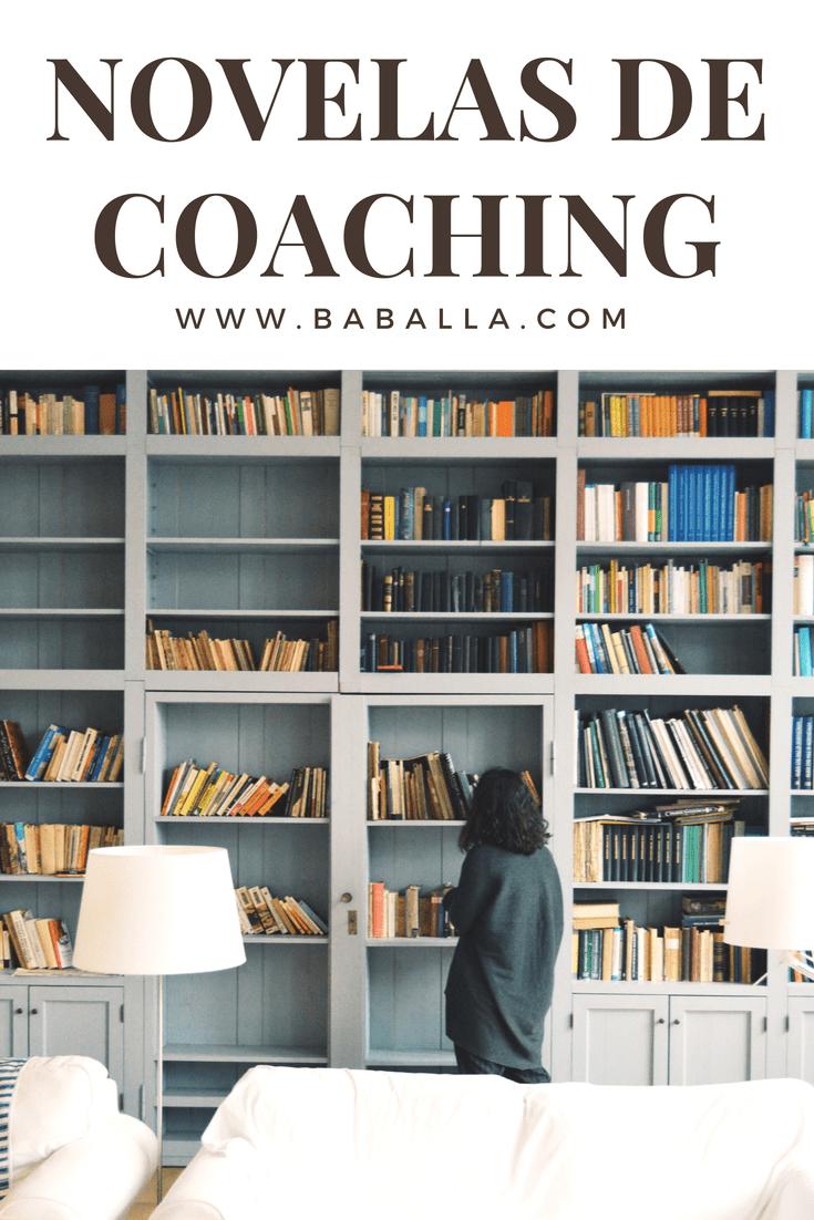 Libros De Coaching Disfrazados De Novelas Baballa Un Blog De Familia Frases Coaching Libros Coaching Libros
