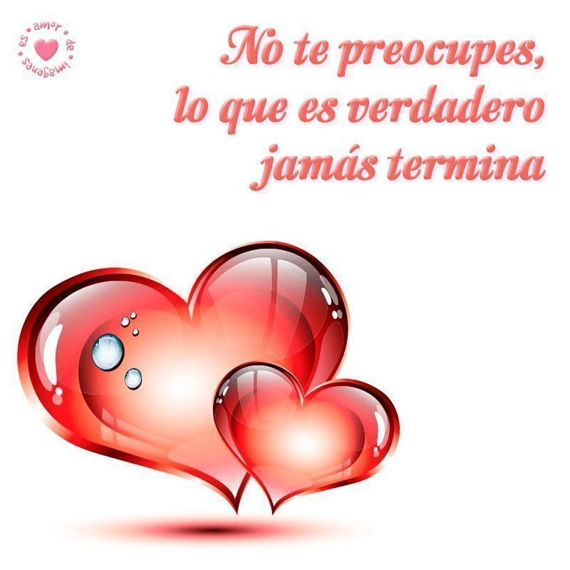 Linda Imagen De Corazones Con Frase Corta De Amor Frases Amor Cortas Imagenes De Corazon Imagenes De Amor