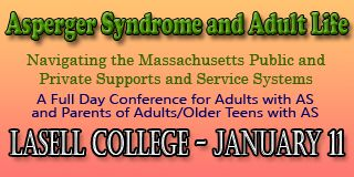 Aane Conference At Lasell College >> Asperger Syndrome And Adult Life Navigating The Massachusetts