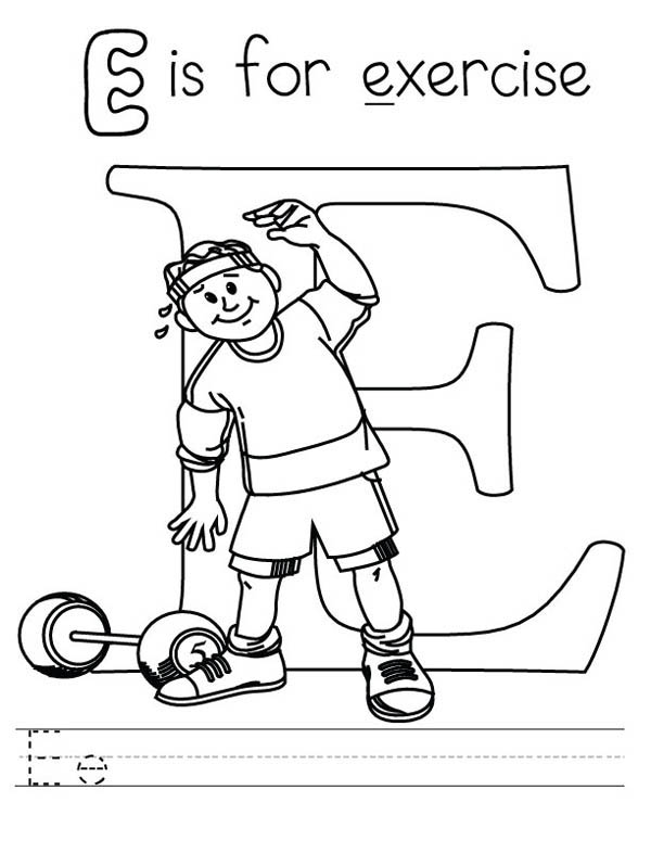 Learn Letter E Is For Exercise Coloring Page Best Place To Color Sports Coloring Pages Coloring Pages For Kids Alphabet Coloring Pages