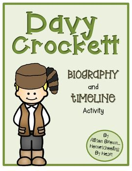 Davy Crockett Biography And Timeline Activity Davy Crockett