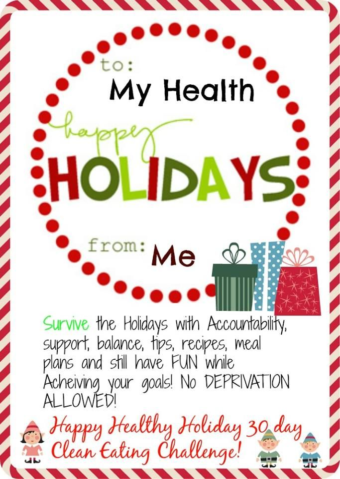 30 day clean eating holiday challenge meal plans recipes motivation and accountability weight loss challengechallenge groupholidayrecipefitness