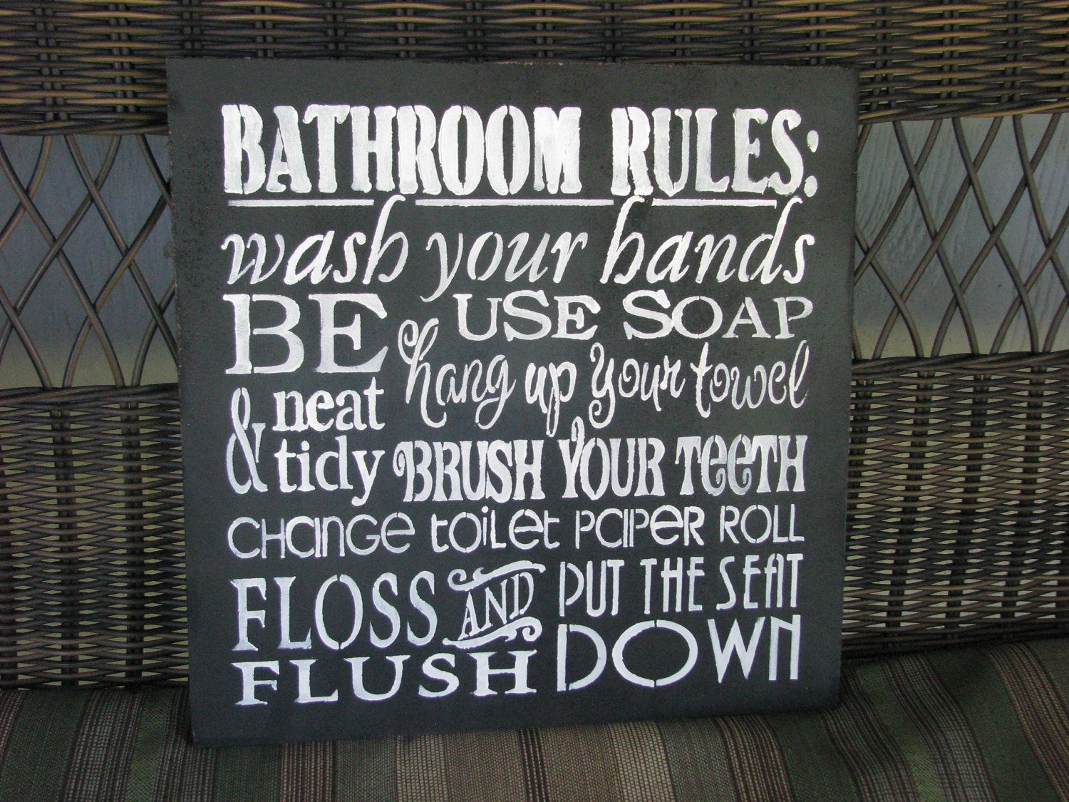 bathroom rules sign. $20,00, via etsy. | inspirational quotes