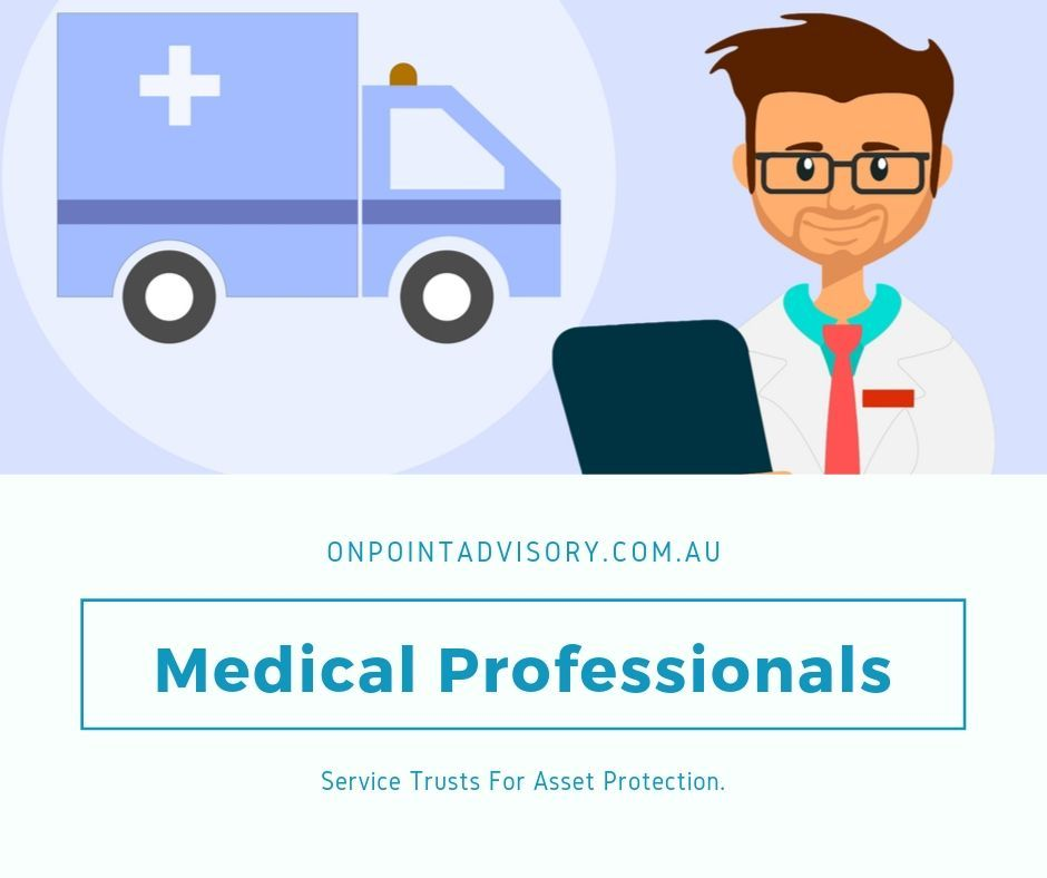 Medical professionals service trusts for asset protection