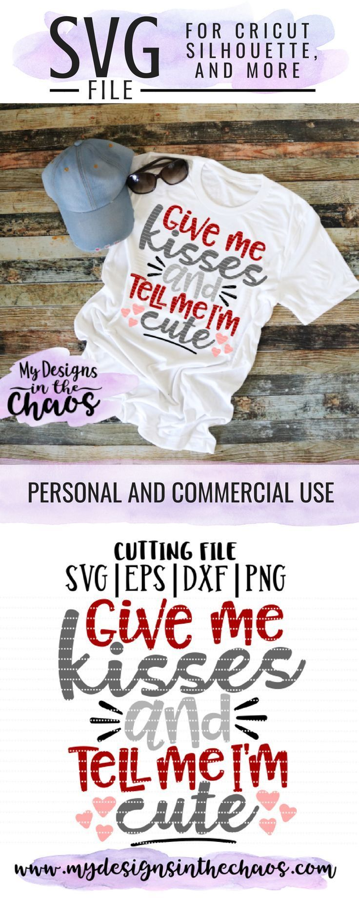 Download Give Me Kisses and Tell Me I'm Cute - My Designs In the ...