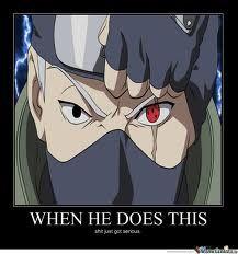 U Dont Wanna See His Sharingan With Images Kakashi Naruto