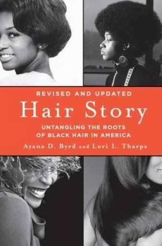 Hair Story: Untangling the Roots of Black Hair in America by Ayana Byrd http://www.amazon.com/dp/1250046572/ref=cm_sw_r_pi_dp_cCY7vb1GCRWWT