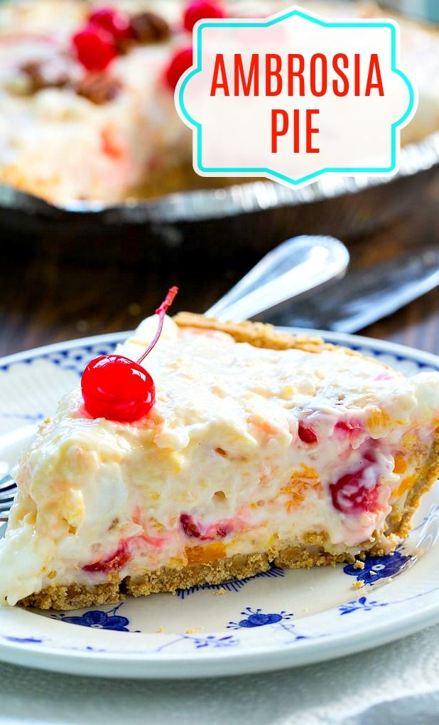 Ambrosia Pie - Spicy Southern Kitchen