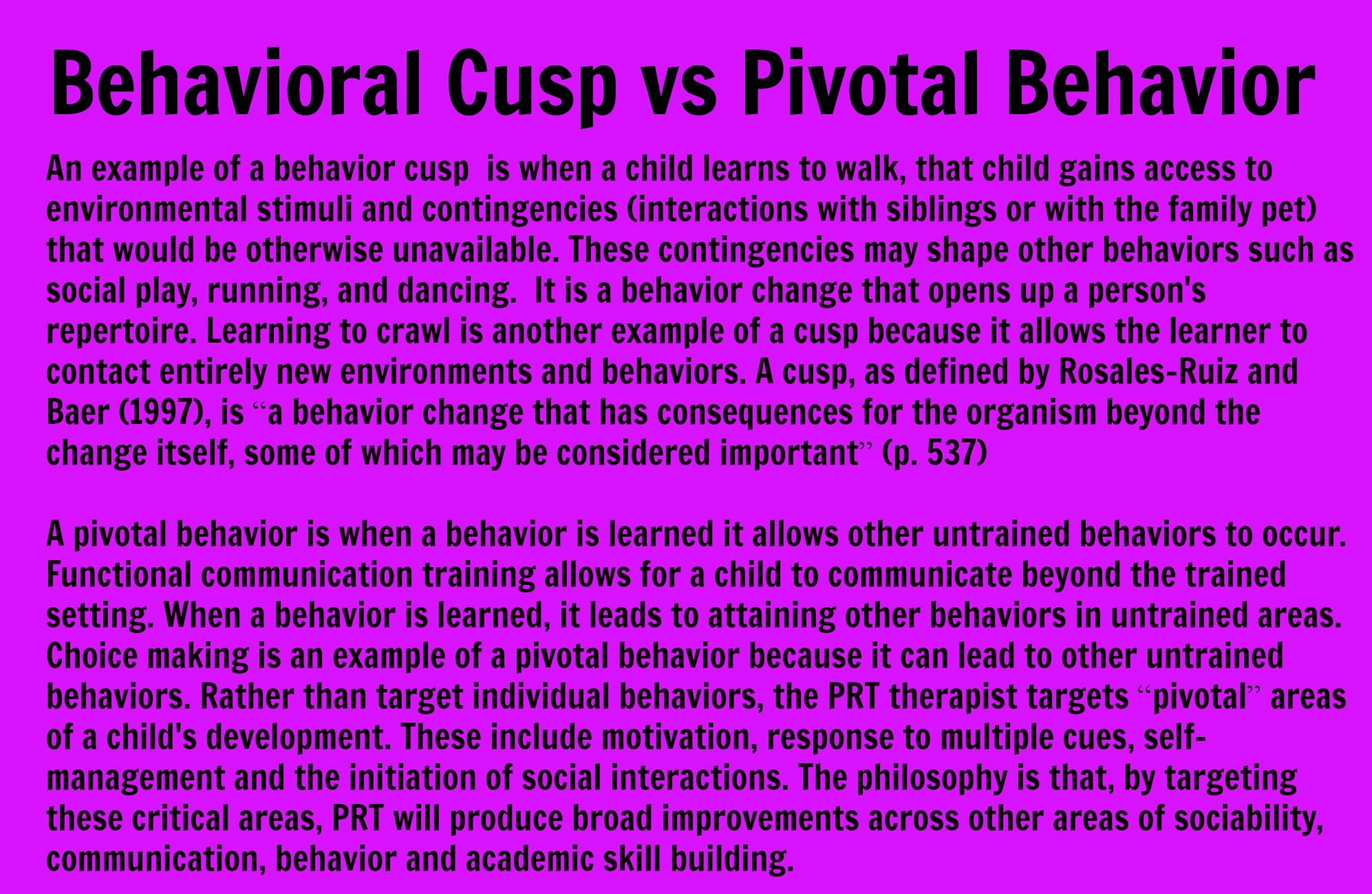 Behavioral Cusp Vs Pivotal Response  Bcba    Aba