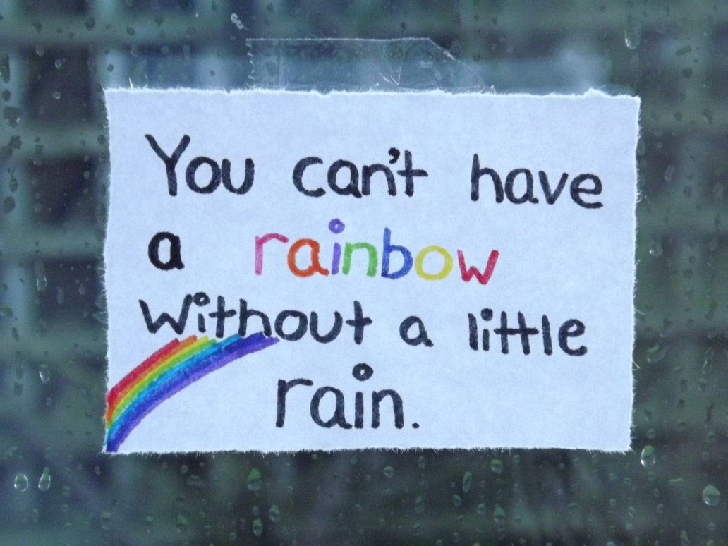 the fault in our stars if you want the rainbow you have to deal