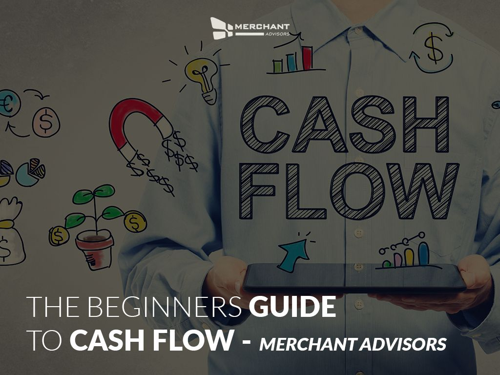 The Beginners Guide To Cash Flow