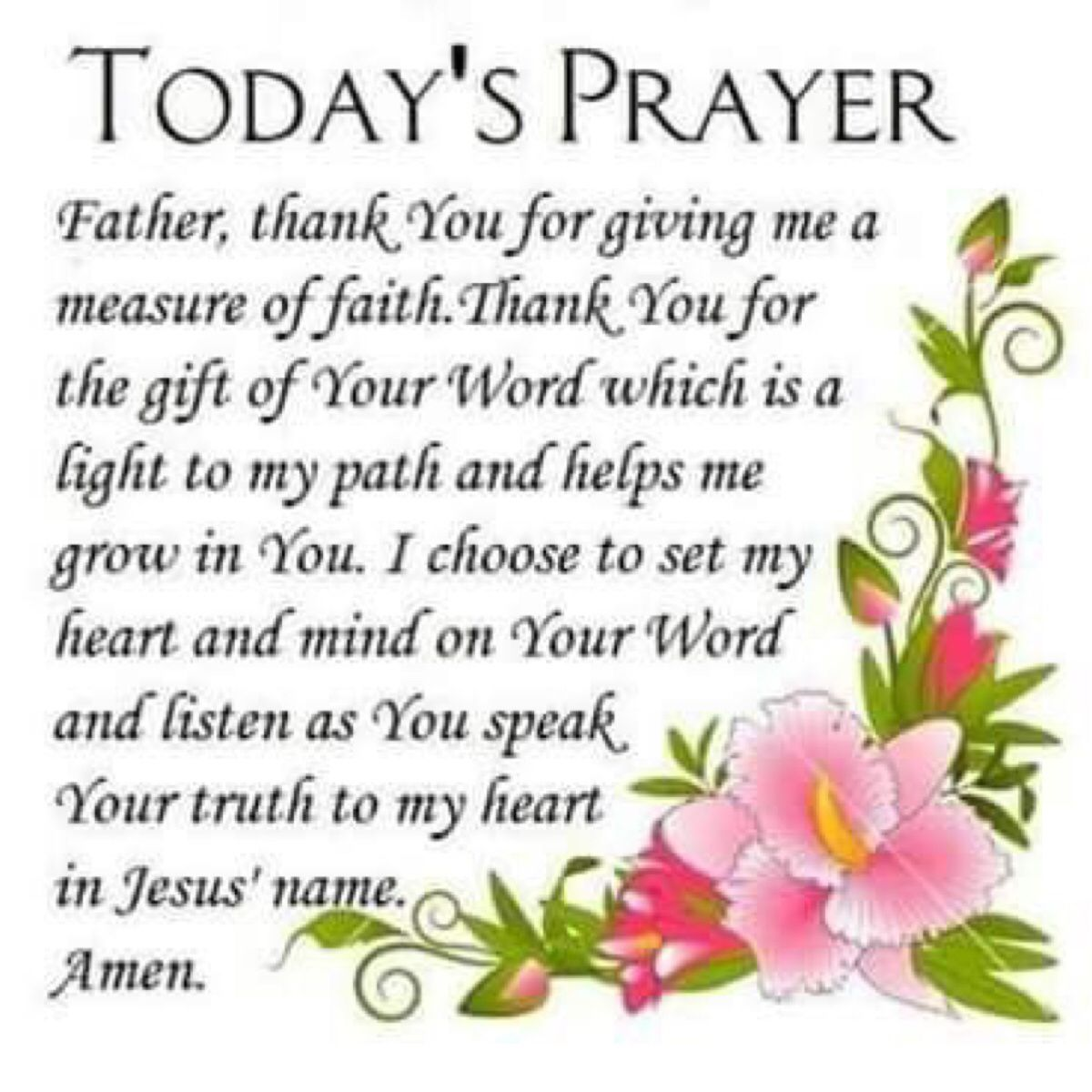 Todays Prayer Quotes Today's Prayer Father Thank You For Giving Me A Measure Of Faith