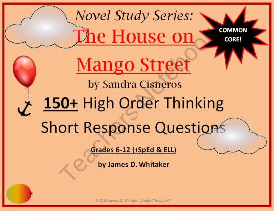 House on Mango Street 150 Short Response Questions from SophistThoughts on TeachersNotebook 40 pages