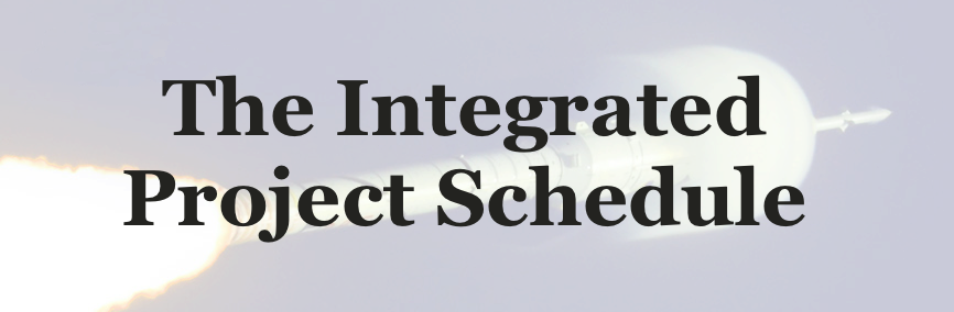 The Integrated Project Schedule  Earned Value Management