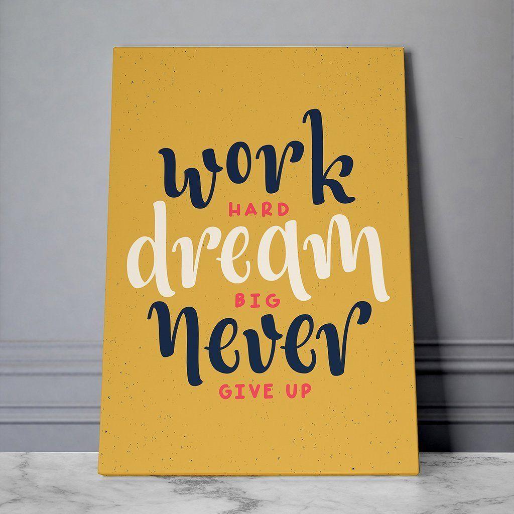 Work Hard Dream Big Never Give Up Motivational Artwork Print Gym Inspiration