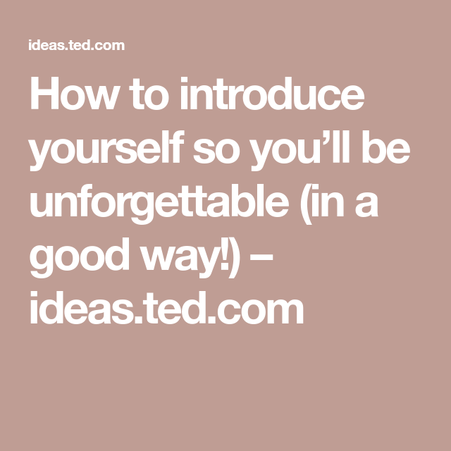 How To Introduce Yourself So You U2019ll Be Unforgettable  In A