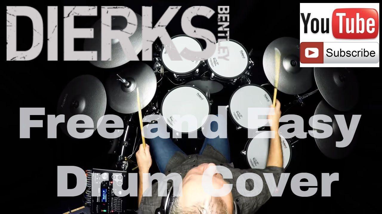 Dierks Bentley Free And Easy Drum Cover 4k Drum Cover Drums Bentley