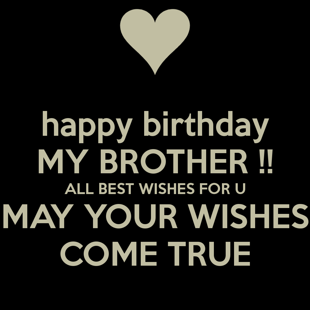 40 Best Birthday Quotes For Brother With Images Happy Birthday