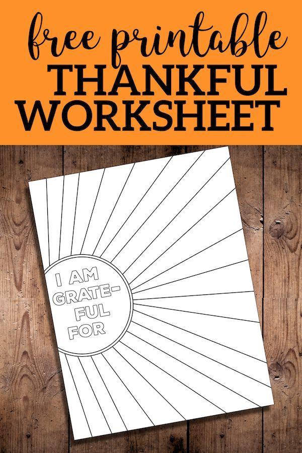 I Am Thankful for Worksheet Free Printable - Paper Trail Design