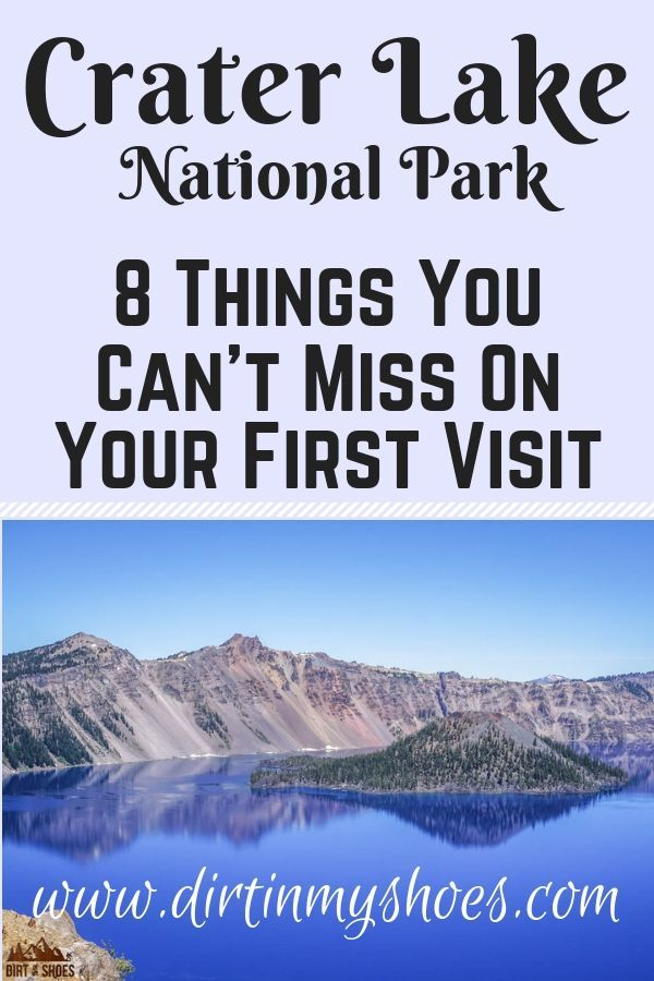 8 Things You Can't Miss On Your First Visit to Crater Lake #craterlakeoregon
