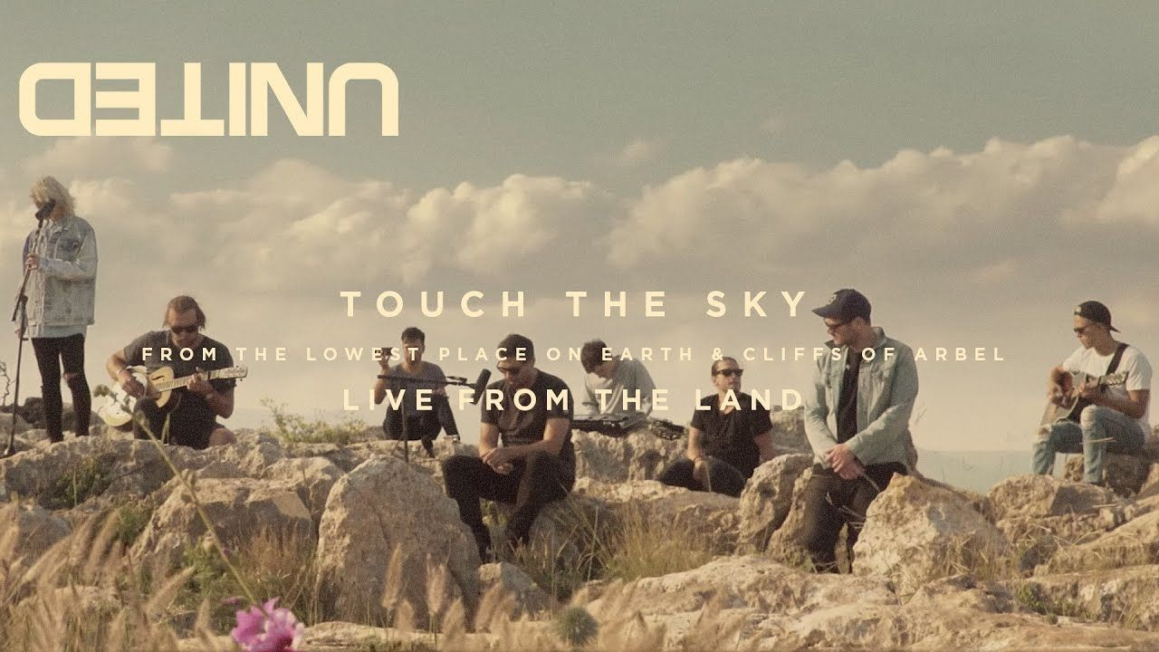 Touch The Sky Live Of Dirt And Grace Hillsong United