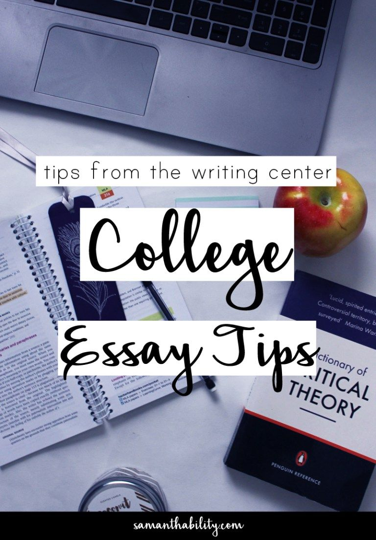 College essay writing tips samanthability college