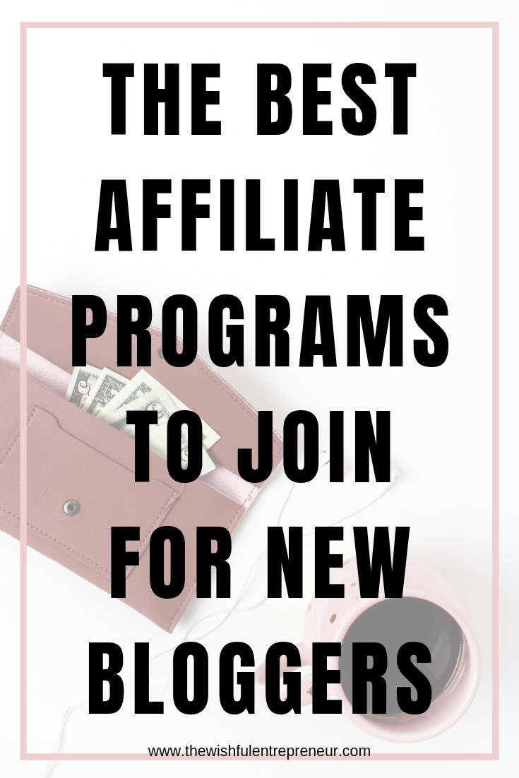 7 Best Affiliate Programs to Join for Bloggers Affiliate