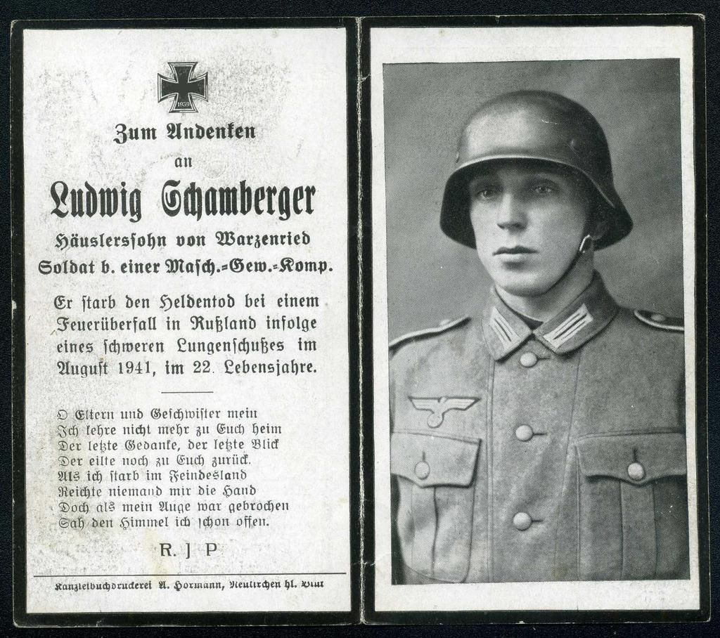 Ludwig schamberger died august 1941 in russia gunshot through the lung age 22