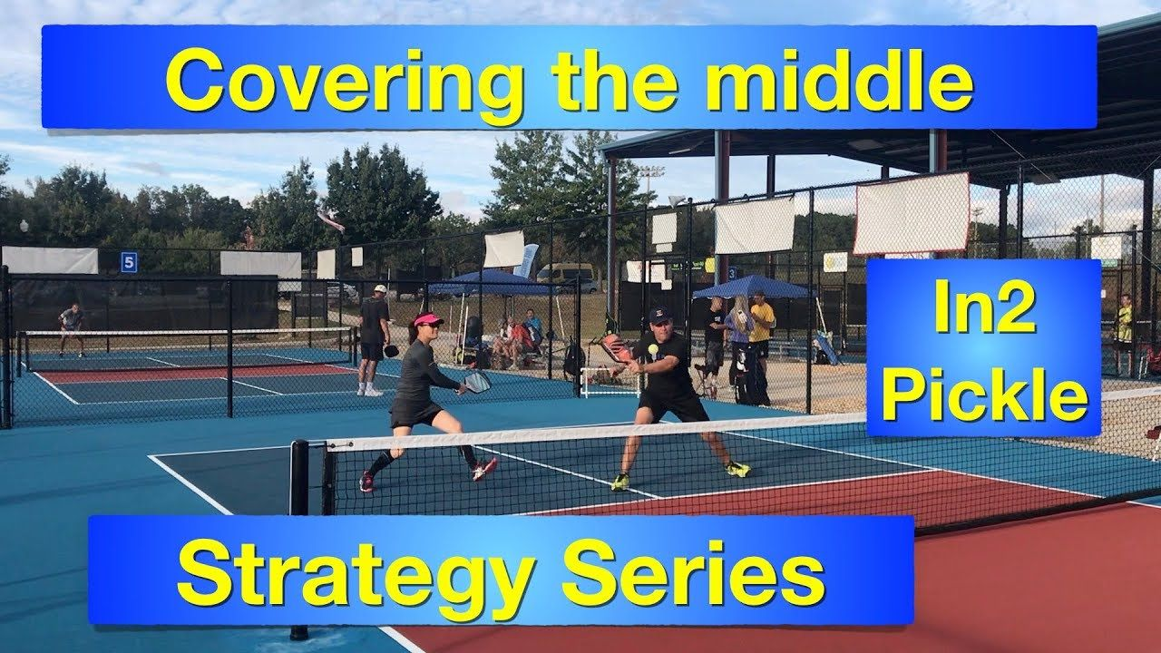 Doubles Strategy No 1 Covering The Middle 3rd Shot Youtube Pickleball Strategies Shots