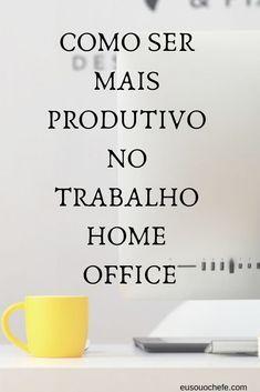 5 dicas para a rotina trabalho em casa | Aprenda a...