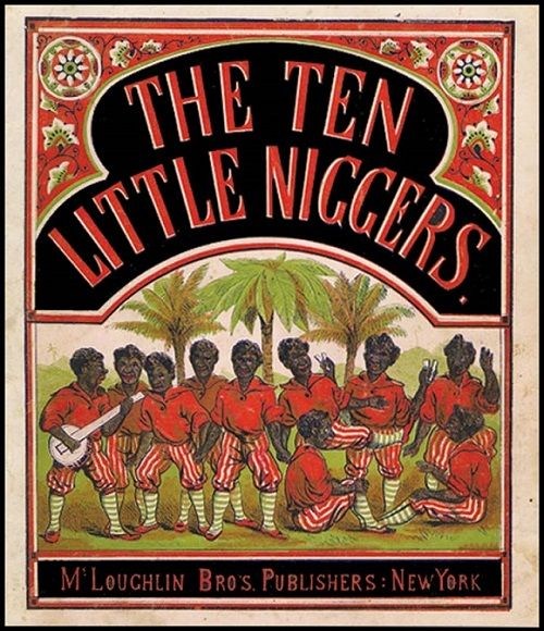 the ten little niggers
