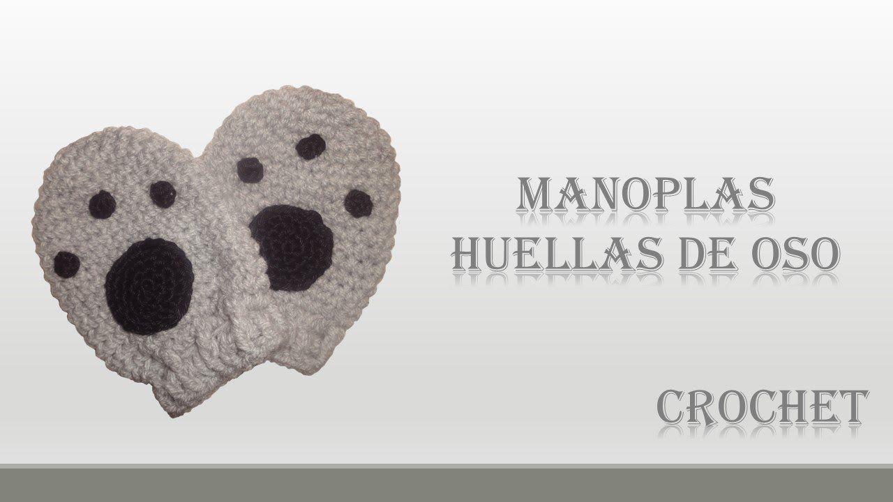 CROCHET: MANOPLAS HUELLAS DE OSO PARA BEBE | Crochet corazones ...