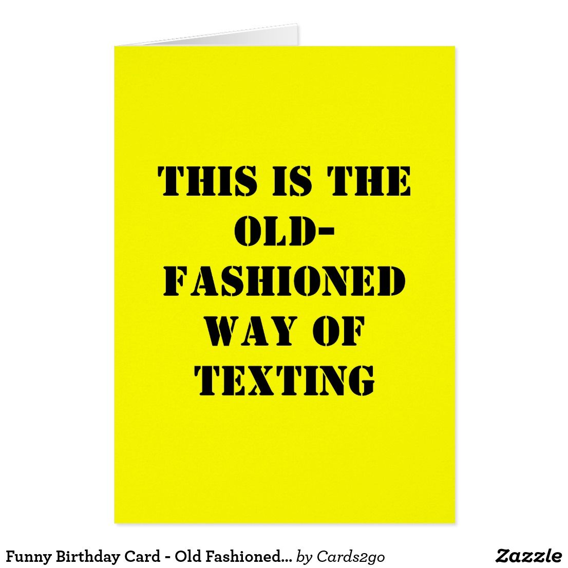 Funny birthday card old fashioned texting texting and funny birthday funny birthday card old fashioned texting bookmarktalkfo Gallery