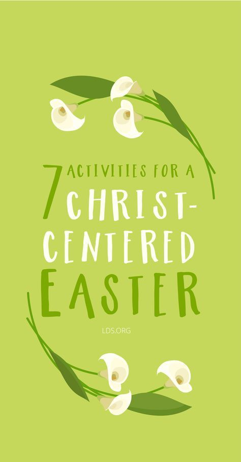 7 Activities For A Christ Centered Easter Lds Christ Centered