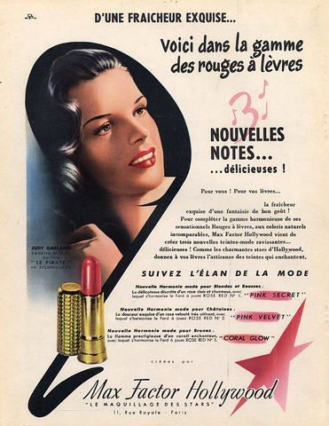 Judy Garland in a French Max Factor ad. 1940's | Just Judy ...