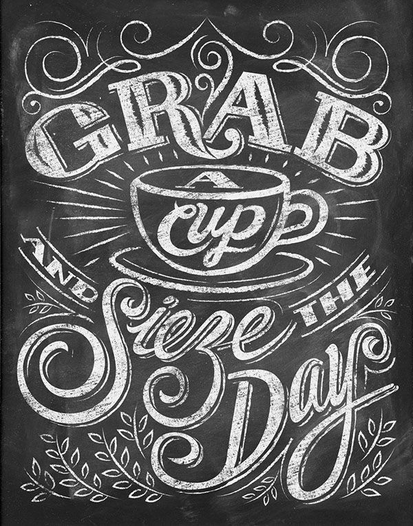Chalkboard Quotes for Coffee Lovers on Behance Coffee