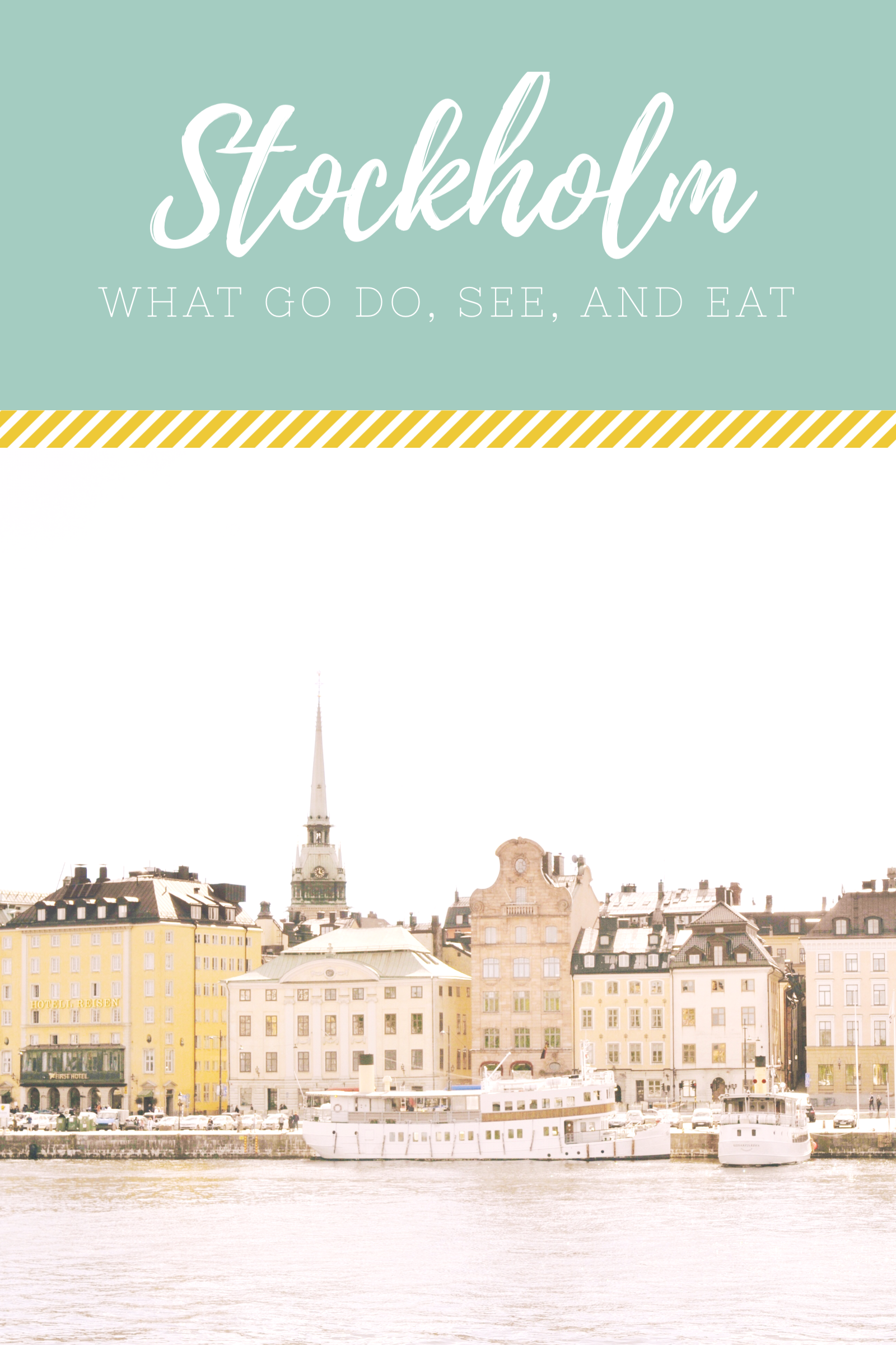 4 days in Stockholm: Things to Do, See, and Eat