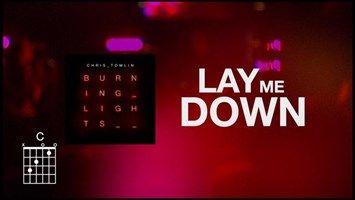 Lay Me Down (Lyrics) - Chris Tomlin