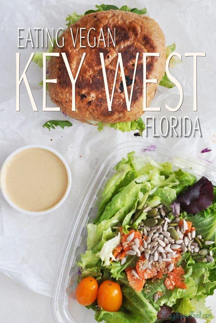 Eating Vegan In Key West Florida Vegan Eating Eat Vegan Restaurants